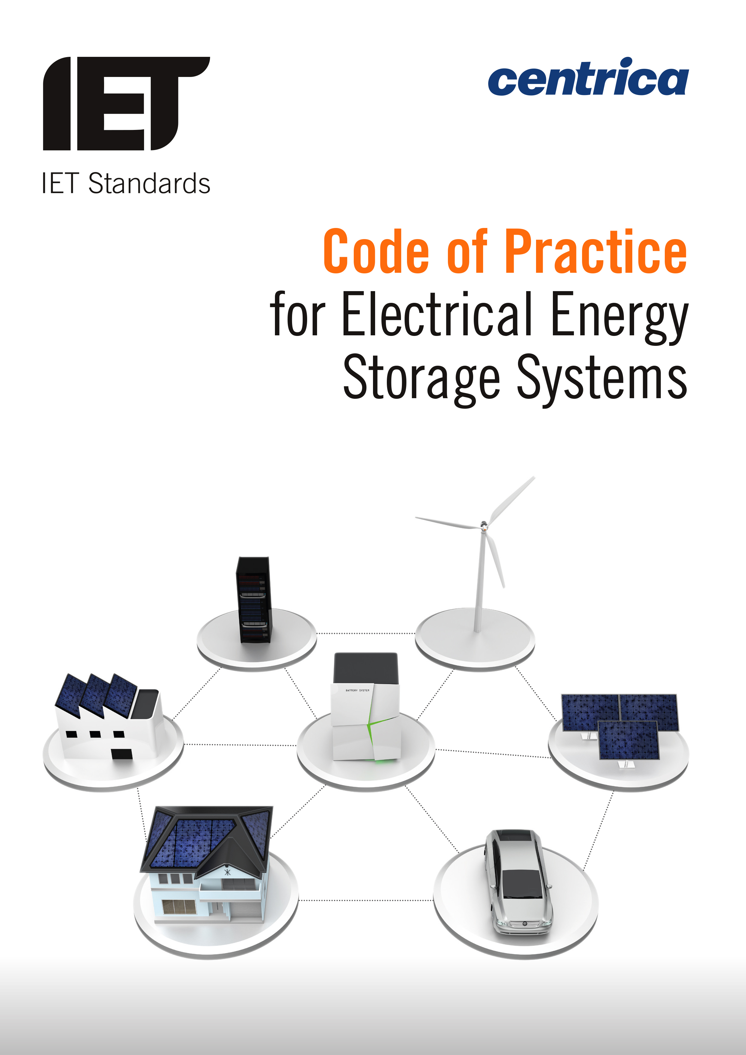 Code of practice for electrical energy storage systems, 1st Ed 2017  Co-Author More information, IET video and how to purchase